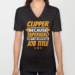 CLIPPER Funny Humor Gift Unisex V-Neck
