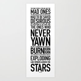 Jack Kerouac Mad Ones Quote white Art Print