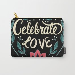 Celebrate Love - Beautiful Floral Sign Carry-All Pouch