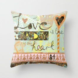 Love is the May Day of the Heart Throw Pillow