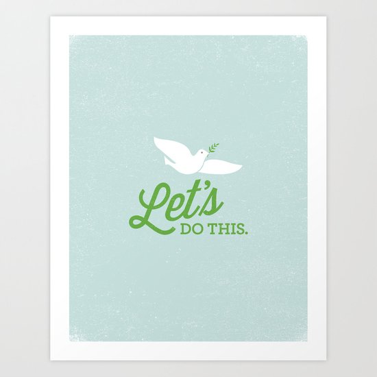 Let's Do This. Art Print