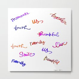 Faith, Us, Thankful, Love, Smile, Words Of Hope, Watercolor Metal Print