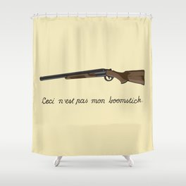 This is not my Boomstick Shower Curtain