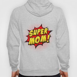 Super Mom Hoody