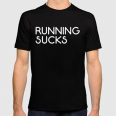 Running Sucks Funny Quote Black Mens Fitted Tee LARGE