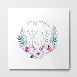 ignite my love Metal Print