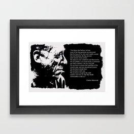Charles BUKOWSKI - faith quote Framed Art Print
