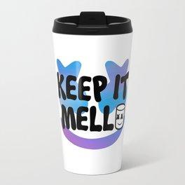 keep it mellos Travel Mug