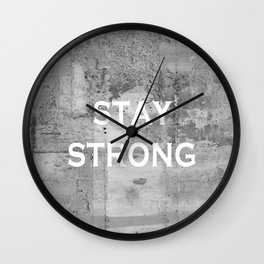 Stay Strong Grey Grunge Motivational Quote Wall Clock