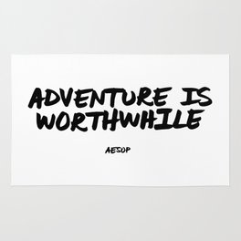 'Adventure is Worthwhile' Aesop Quote Hand Letter Type Word Black & White Rug