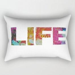 Life -again!!!!!!! Rectangular Pillow