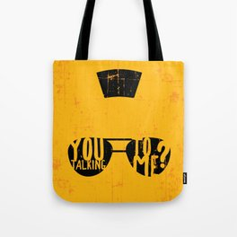 Taxi Driver - you talking to me? Tote Bag