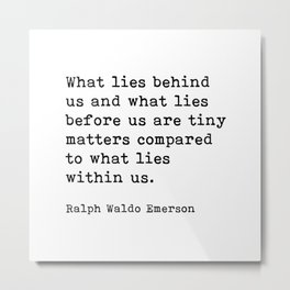 What Lies Within Us, Ralph Waldo Emerson Motivational Quote Metal Print