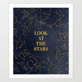 LOOK AT THE. STARS Art Print
