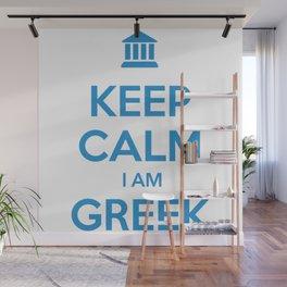 KEEP CALM I AM GREEK Wall Mural