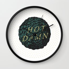 Hot Damn Wall Clock