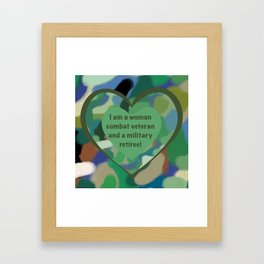 Woman Combat Veteran and Military Retiree Framed Art Print