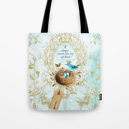 My nest is beautiful Tote Bag