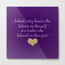 Dance Quotes - Purple Metal Print