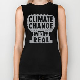 Climate Change Is Real Biker Tank