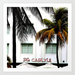 Scenes from Miami Beach The Carlyle Hotel Art Print