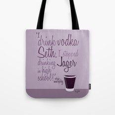 Tv drink quotes [entourage] Tote Bag
