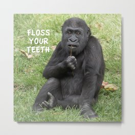 Floss Your Teeth Metal Print