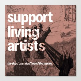 support living artists Canvas Print
