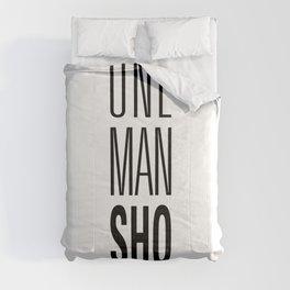 ONE MAN Show Comforters
