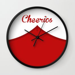 Nobody Quits The Cheerios. You Either Die Or I Kick You Off. Wall Clock