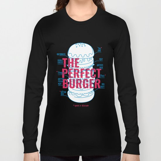 The Perfect Burger Long Sleeve T-shirt