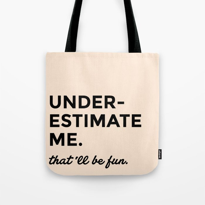 funny tote bag for college chicks