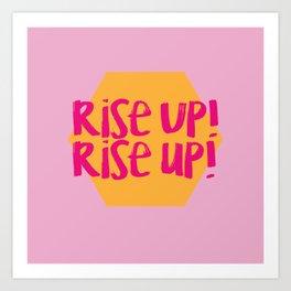 Rise Up (Hamilton Series) Art Print