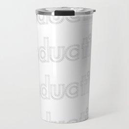 Reductive  Travel Mug