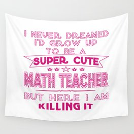 A Super cute Math Teacher Wall Tapestry