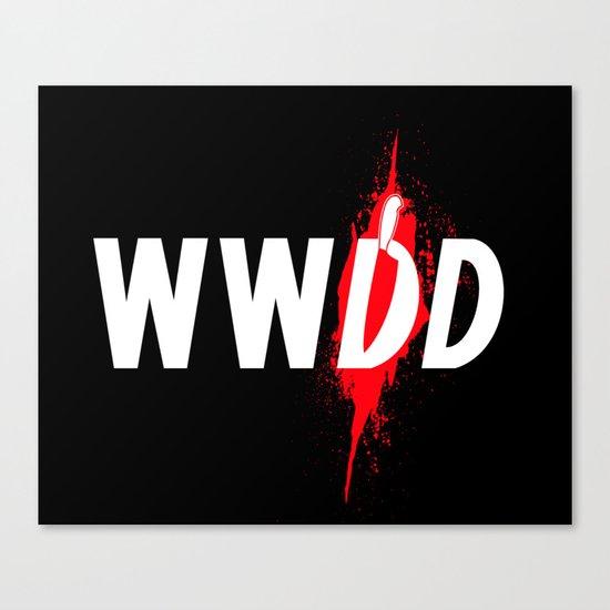 What Would Dexter Do? Canvas Print