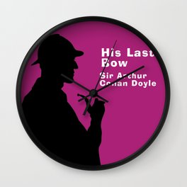 His Last Bow - Sherlock Holmes Wall Clock