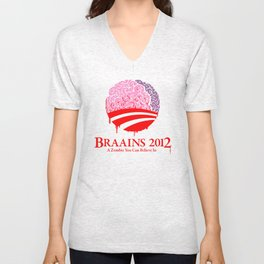 Vote Braains 2012 - A Zombie You Can Believe In Unisex V-Neck