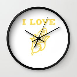 I Love Yellow Corn, Got Corn, Corn On The Cob, Vegetable Wall Clock