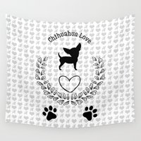 chihuahua Wall Tapestries featuring Chihuahua Love by naturessol