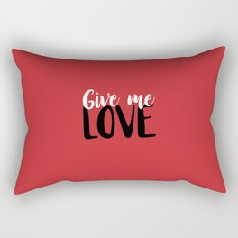 Give Me Love Red Background Rectangular Pillow