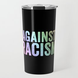 Fight Racism | Antifacists Against Nazis Gift Ideas Travel Mug