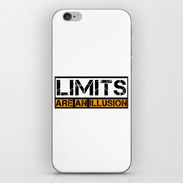 Limits Are An Illusion! iPhone Skin