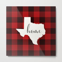 Texas is Home - Buffalo Check Plaid Metal Print