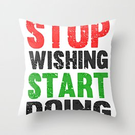 Stop Wishing Start Doing Fitness & Bodybuilding Motivation Quote Retro Style Throw Pillow