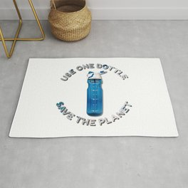 Use One Bottle Save The Planet Rug