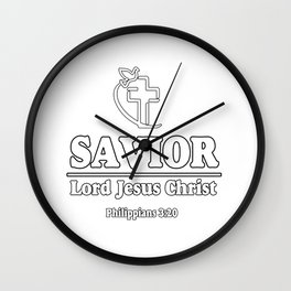 Eagerly wait for a Savior, the Lord Jesus Christ.. Wall Clock