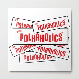 The Polkaholics - Bumper Stickers Metal Print