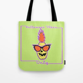 Halloween Vibes Only Tote Bag