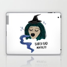 Banish Bad Mentality Witch Laptop & iPad Skin